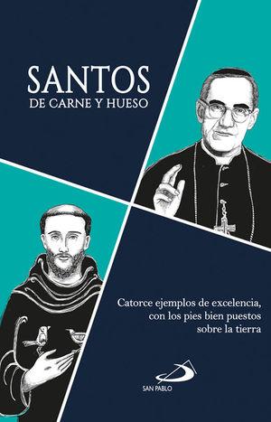 SANTOS DE CARNE Y HUESO