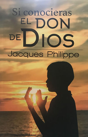SI CONOCIERAS EL DON DE DIOS