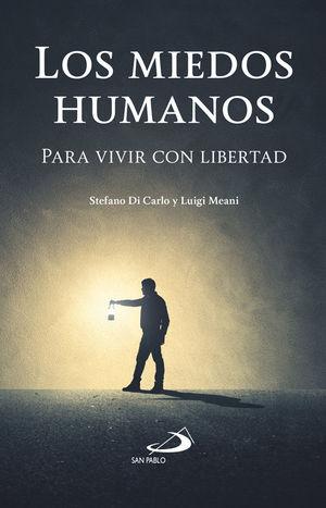LOS MIEDOS HUMANOS
