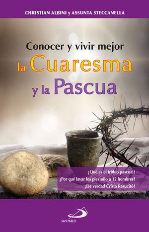 CONOCER Y VIVIR MEJOR LA CUARESMA Y LA PASCUA