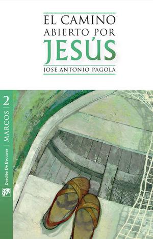 EL CAMINO ABIERTO POR JESÚS, TOMO 2 MARCOS