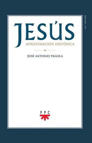 JESÚS APROXIMACION HISTÓRICA (RÚSTICA)