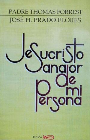 JESUCRISTO SANADOR DE MI PERSONA