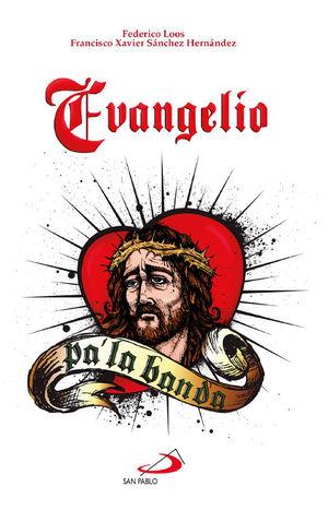 EVANGELIO PA' LA BANDA