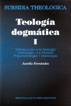TEOLIGÍA DOGMÁTICA I