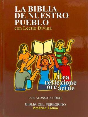 LA BIBLIA DE NUESTRO PUEBLO, CON LECTIO DIVINA (LETRA GRANDE, PASTA DURA)