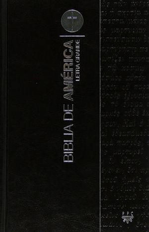 BIBLIA DE AMÉRICA, LETRA GRANDE (LOMO PLATEADO Y UÑEROS)