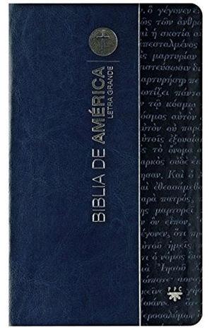 BIBLIA DE AMÉRICA, LETRA GRANDE (AZUL, FLEXIBLE Y UÑEROS)