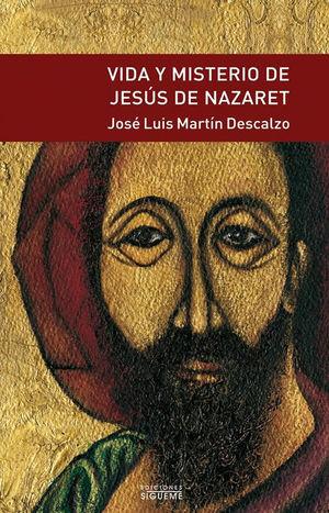 VIDA Y MISTERIO DE JESÚS DE NAZARET