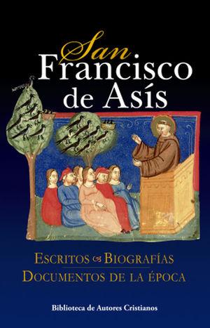SAN FRANCISCO DE ASÍS ESCRITOS Y BIOGRAFIAS