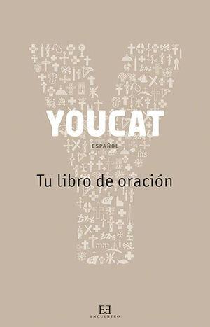YOUCAT, TU LIBRO DE ORACIÓN
