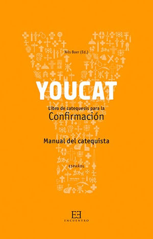 YOUCAT CONFIRMACIÓN (MANUAL DEL CATEQUISTA)