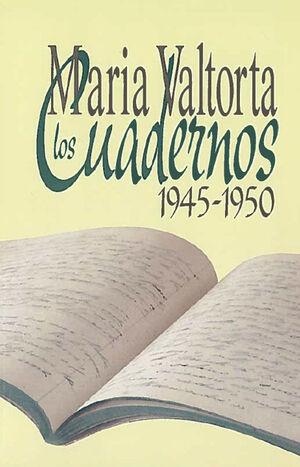 LOS CUADERNOS 1945-1950  MARÍA VALTORTA