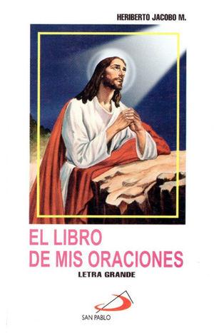 EL LIBRO DE MIS ORACIONES (LETRA GRANDE, PLÁSTICO)