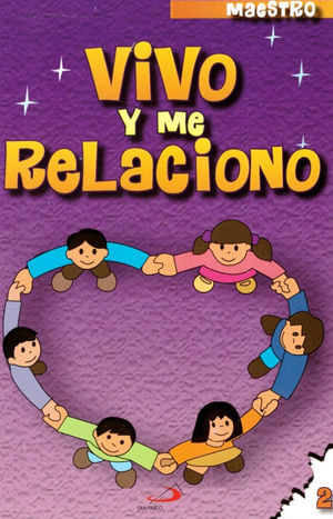 CATECISMO NO. 2 VIVO Y ME RELACIONO (MAESTRO)