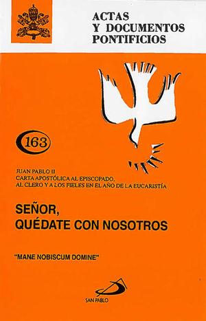 SEÑOR, QUÉDATE CON NOSOTROS (163)