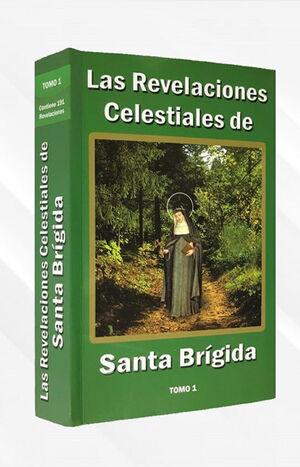 LAS REVELACIONES CELESTIALES DE SANTA BRÍGIDA, TOMO 1