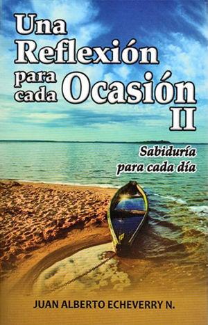 UNA REFLEXION PARA CADA OCASIÓN II