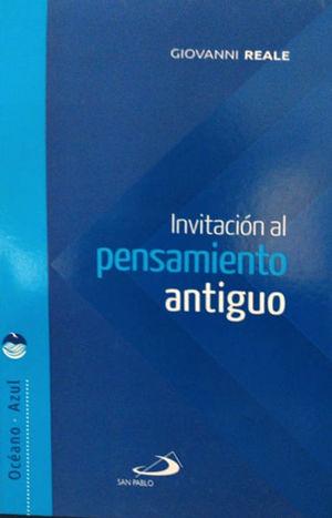INVITACIÓN AL PENSAMIENTO ANTIGUO