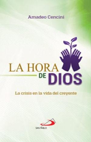 LA HORA DE DIOS