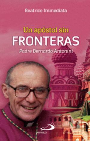 UN APÓSTOL SIN FRONTERAS