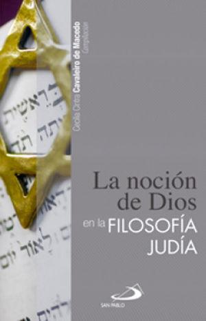 LA NOCIÓN DE DIOS  EN LA FILOSOFÍA JUDÍA