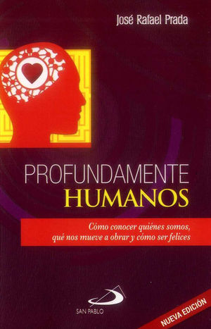 PROFUNDAMENTE HUMANOS