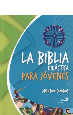 LA BIBLIA DIDÁCTICA PARA JÓVENES (PASTA DURA)