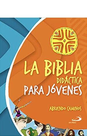 LA BIBLIA DIDÁCTICA PARA JÓVENES (MICA, PASTA FLEXIBLE)