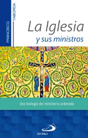 LA IGLESIA Y SUS MINISTROS