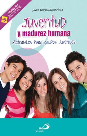 JUVENTUD Y MADUREZ HUMANA