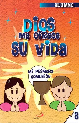CATECISMO NO. 3 DIOS ME OFRECE SU VIDA (ALUMNO)