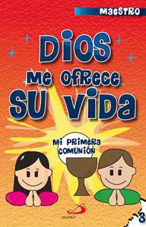 CATECISMO NO. 3 DIOS ME OFRECE SU VIDA (MAESTRO)