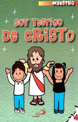 CATECISMO NO. 4 SOY TESTIGO DE CRISTO (MAESTRO)