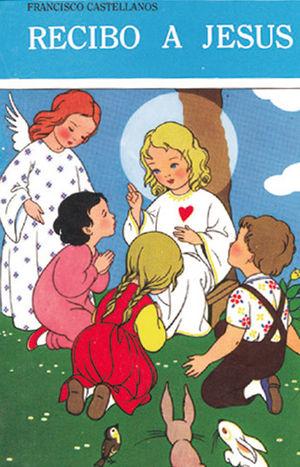 RECIBO A JESÚS