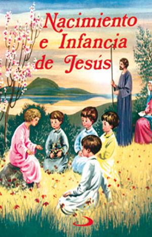 NACIMIENTO E INFANCIA DE JESÚS
