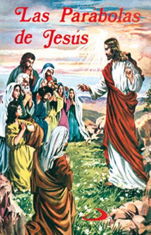 LAS PÁRABOLAS DE JESÚS