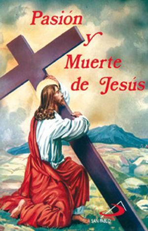 PASIÓN Y MUERTE DE JESÚS