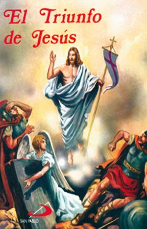 EL TRIUNFO DE JESÚS