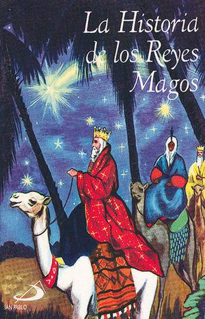 LA HISTORIA DE LOS REYES MAGOS