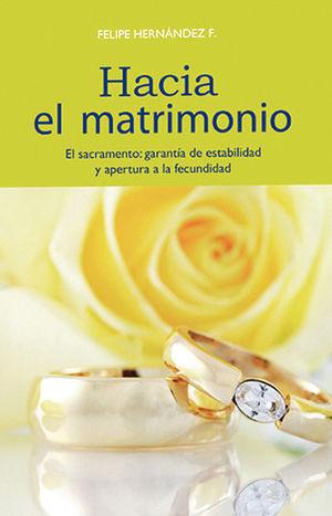 HACIA EL MATRIMONIO
