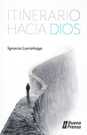 ITINERARIO HACIA DIOS
