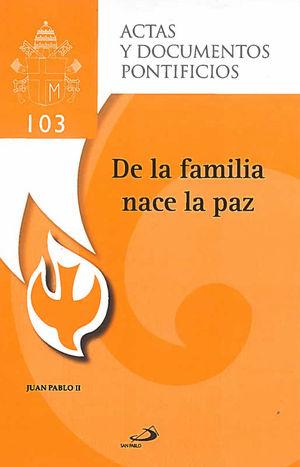 DE LA FAMILIA NACE LA PAZ (103)