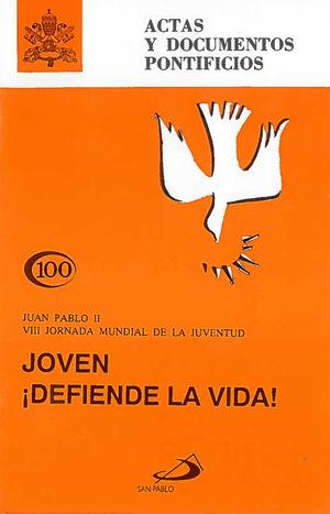 JOVEN DEFIENDE LA VIDA (100)