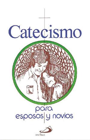 CATECISMO PARA ESPOSOS Y NOVIOS