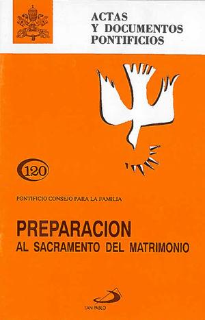 PREPARACIÓN AL SACRAMENTO DEL MATRIMONIO (120)