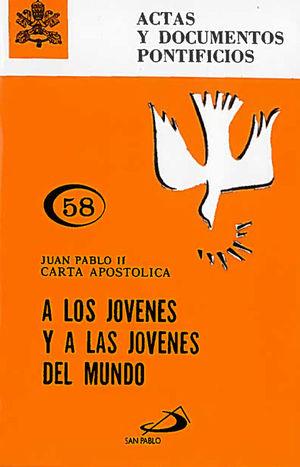 A LOS JÓVENES Y A LAS JÓVENES DEL MUNDO (58)