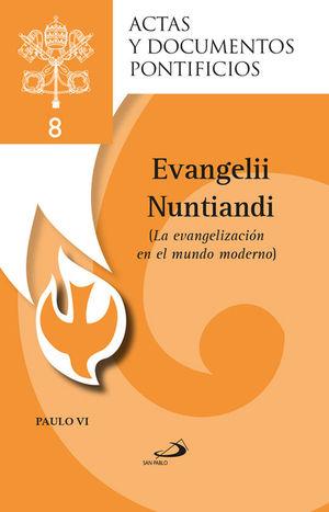 LA EVANGELIZACIÓN EN EL MUNDO MODERNO (8)