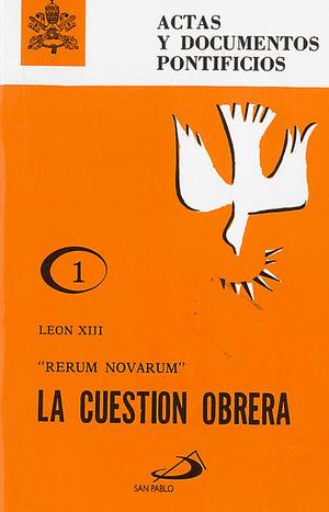 LA CUESTIÓN OBRERA (1)