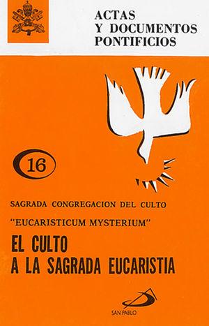 EL CULTO A LA SAGRADA EUCARISTIA (16)